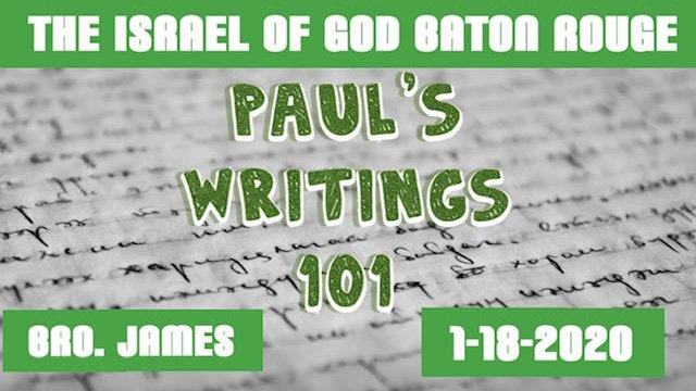 01182020 - IOG Baton Rouge - Paul's Writings 101