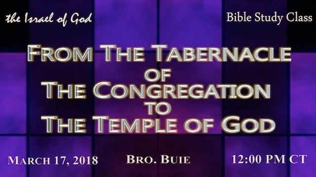 03172018 - From The Tabernacle of The...