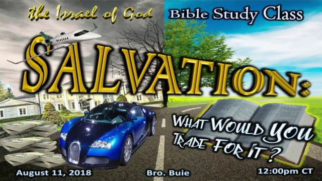 08112018 - Salvation: What Would You ...