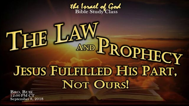 09082018 - The Law & The Prophecy, Je...