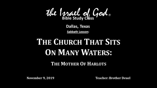 110919 - IOG Dallas - The Church That Sits on Many Waters: The Mother of Harlots