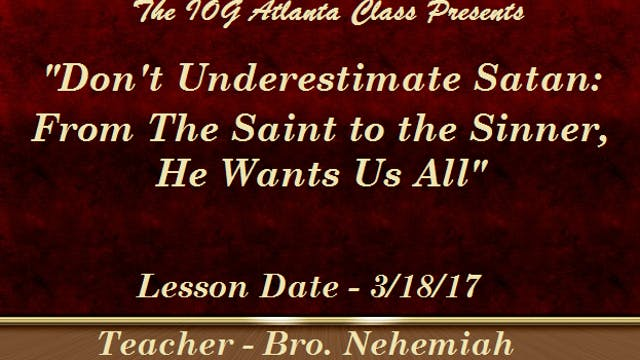 3182017 - IOG Atlanta - Don't Underes...