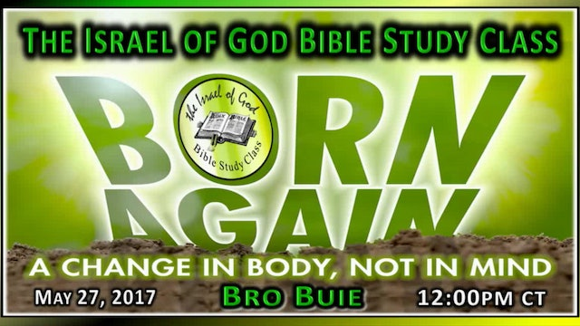 52717 - Born Again: A Change In The Body, Not In The Mind