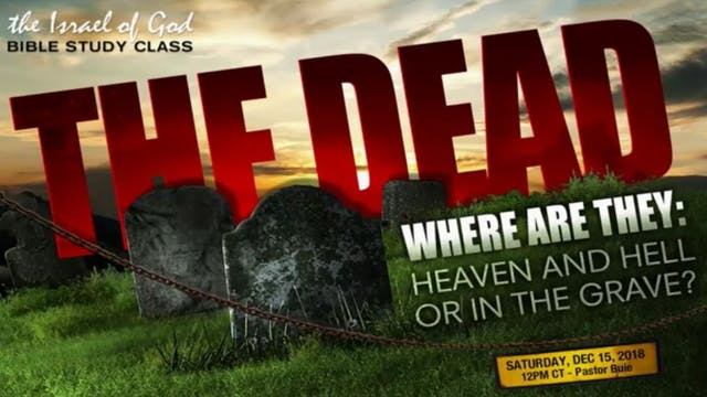 12152018 - The Dead, Where Are They: ...