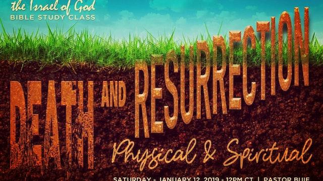 1122019 - Death & Resurrection: Spiritual & Physical