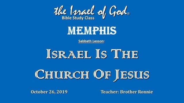 10262019 - IOG Memphis - Israel Is Th...