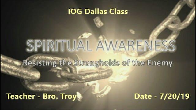 07202019 - IOG Dallas - Spiritual Awa...