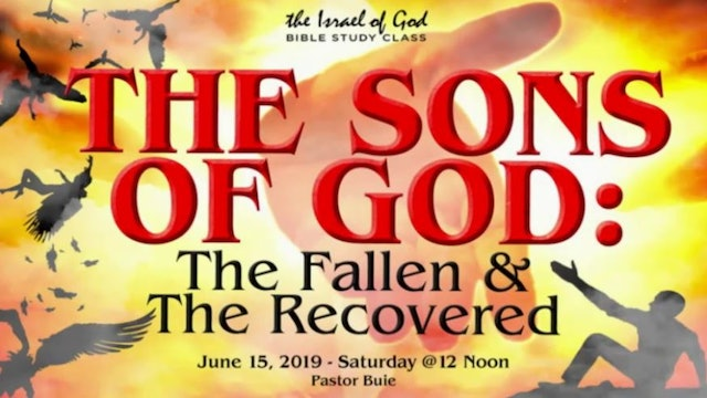6152019 - The Sons of God The Fallen & The Recovered