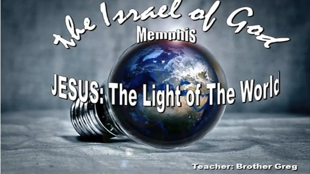 01252020 - IOG Memphis - Jesus: The Light of The World