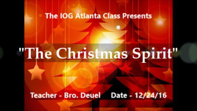 12242016 - IOG Atlanta - The Christma...