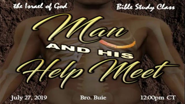 "7272019 - ""Man & His Help Meet"""
