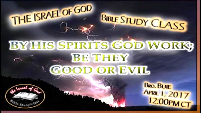 40117 - By His Spirits God Works, Be They Good or Evil