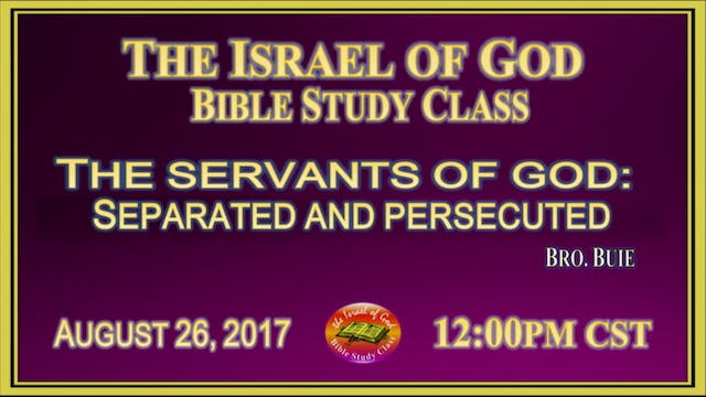 82617 - The Servants of God Separated...