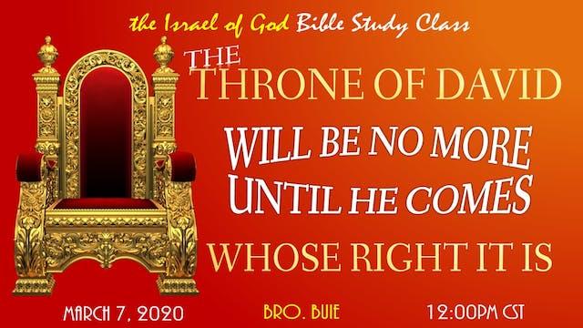03072020 - The Throne of David Will B...