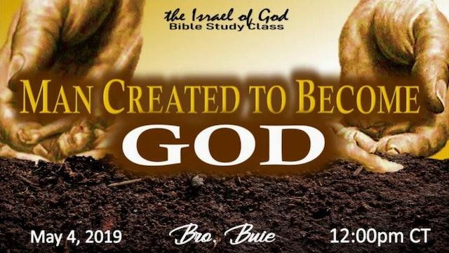 5042019 - MAN CREATED TO BECOME GOD
