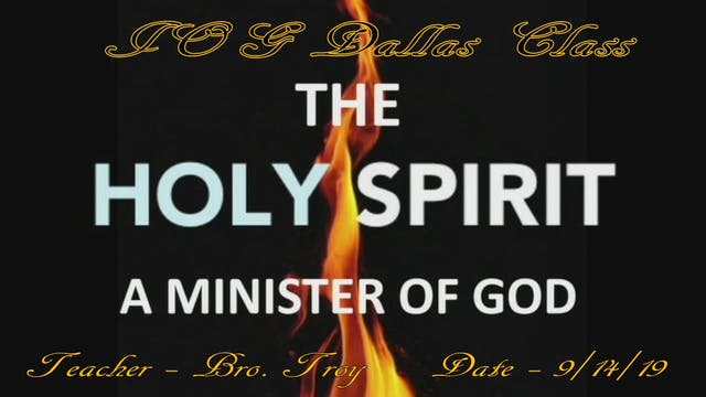 9142019 - IOG Dallas - The Holy Spiri...