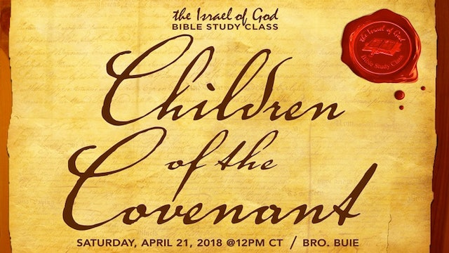 04212018 - Children of The Covenant (Bro Buie)