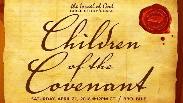 04212018 - Children of The Covenant (...