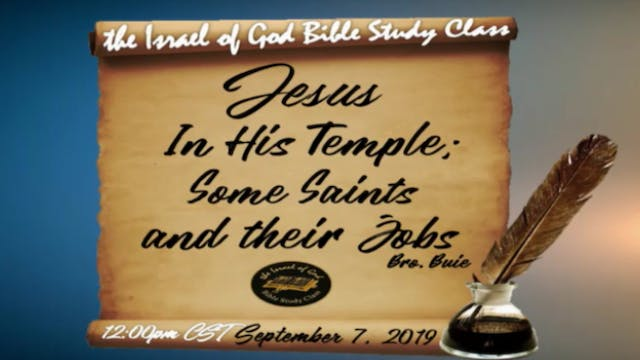 9072019 - Jesus In His Temple; Some S...