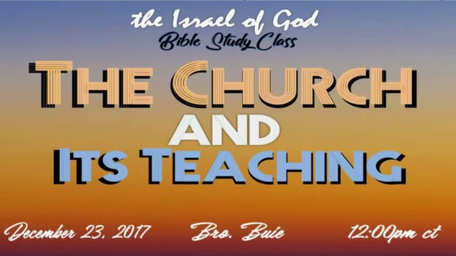 122317 - The Church & Its Teaching