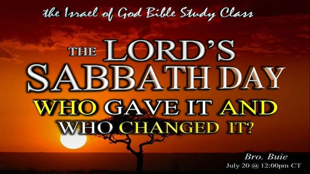 7202019 - The Lord's Sabbath Day, Who Gave It, Who Changed It?