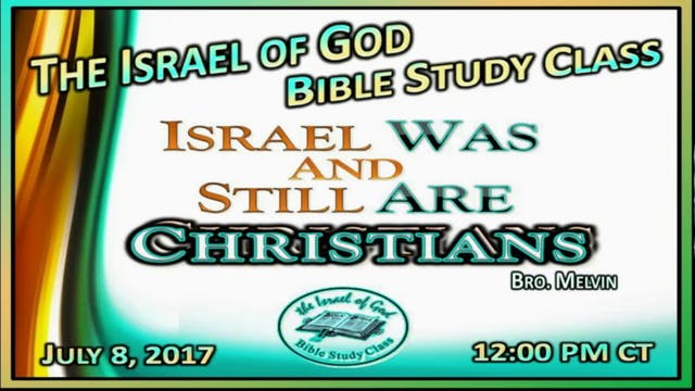 70817 - Israel Was & Still Are Christ...