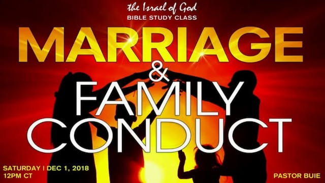 12012018 - Marriage & Family Conduct