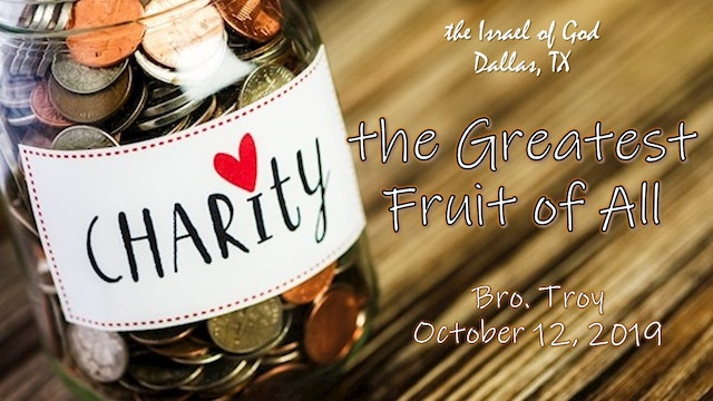 10122019 - IOG Dallas - Charity: The Greatest Fruit of All