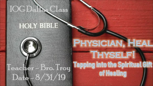 8312019 - IOG Dallas - Physician Heal Thyself