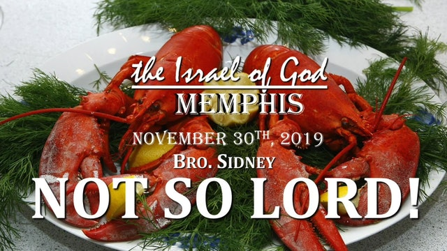 11302019 - IOG Memphis - NOT SO LORD!