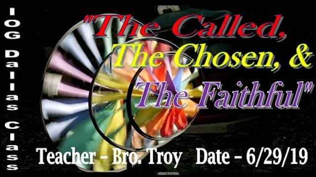 62919 - IOG Dallas - The Called, The Chosen and The Faithful