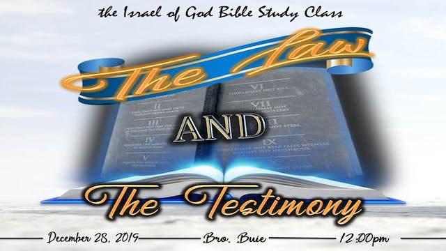 12282019 - The Law and The Testimony