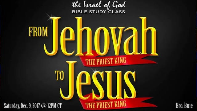 120917 - From Jehovah the Priest King...