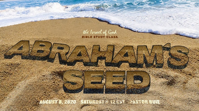 08082020 - Abraham's Seed