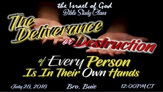 07282018 - The Deliverance Or Destruc...