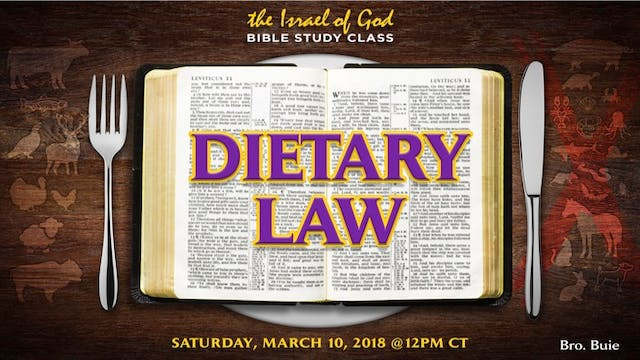 03102018 - The Dietary Law (Bro Buie)...