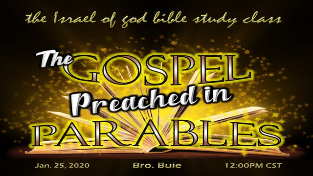01252020 - The Gospel Preached in Par...