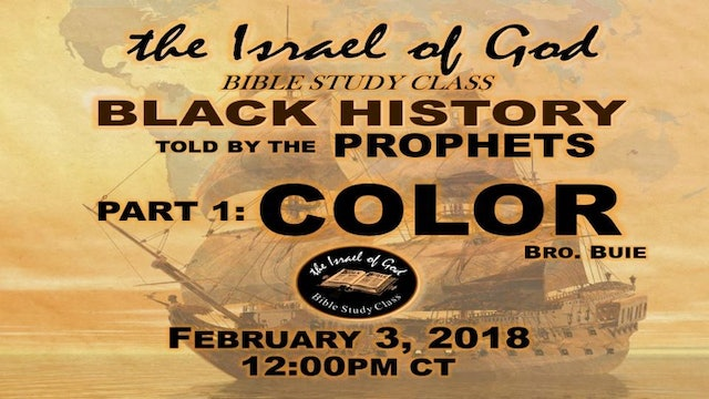 02032018 - Black History Told By The Prophets Part 1 Color