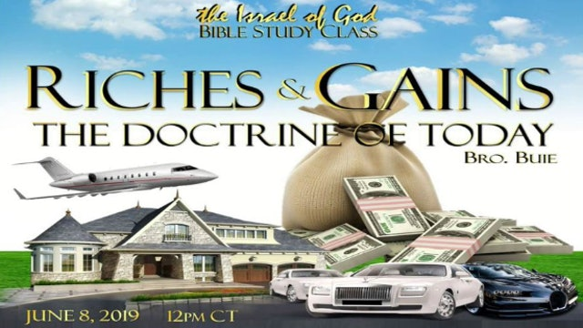6082019 - Riches & Gains The Doctrine of Today