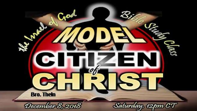 12082018 - A Model Citizen of Christ