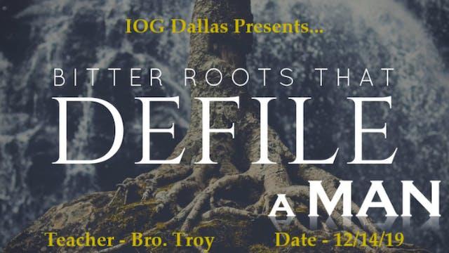 12142019 - IOG Dallas - Bitter Roots ...