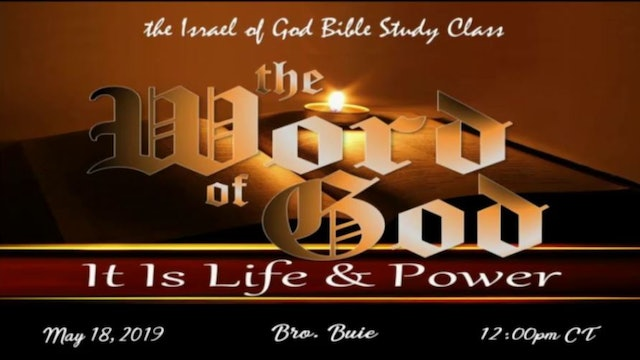 5182019 - The Word of God, It Is Life & Power