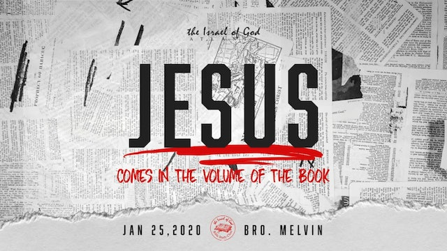 01252020 - IOG Atlanta - Jesus Comes In The Volume of The Book