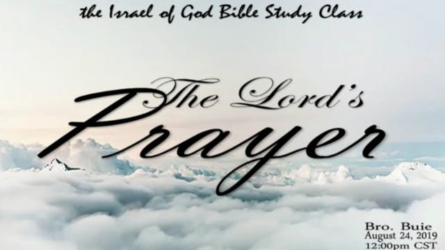 08242019 - The Lord's Prayer
