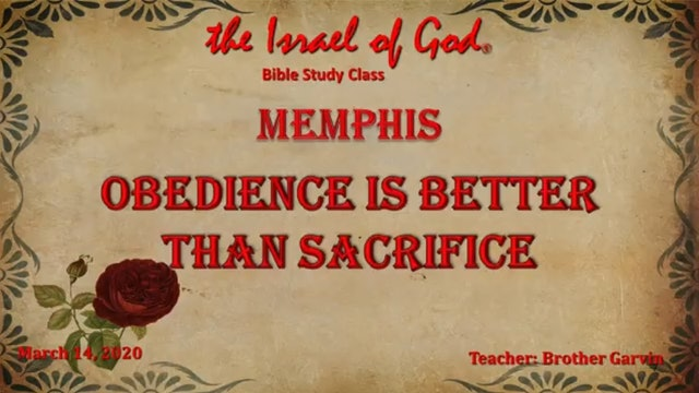 03142020 - IOG Memphis - Obedience Is Better Than Sacrifice