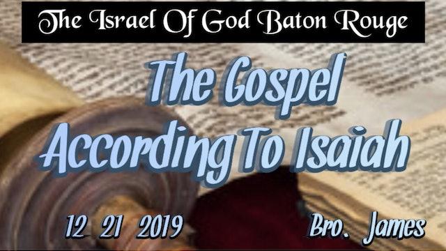 12212019 - IOG Baton Rouge - The Gospel According To Isaiah