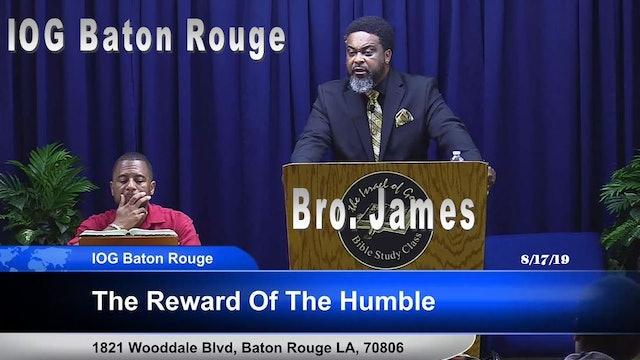 08172019 - IOG Baton Rouge - The Reward Of The Humble