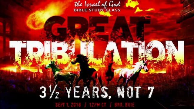 09012018 - The Great Tribulation, 3 1...