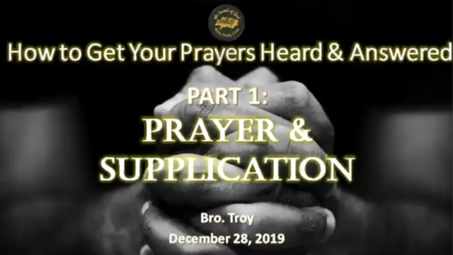 12282019 - IOG Dallas - How To Get Your Prayers Heard & Answered: Part 1 -