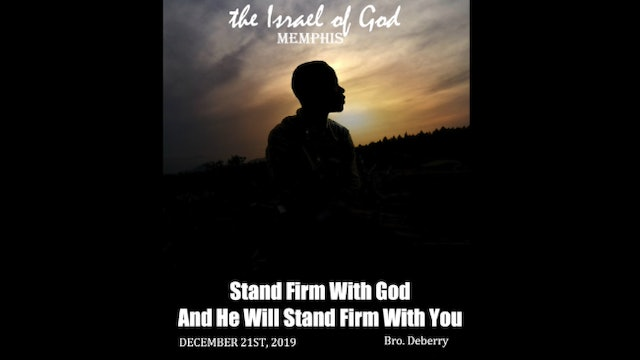 12212019 - IOG Memphis - Stand Firm With God And He Will Stand Firm With You